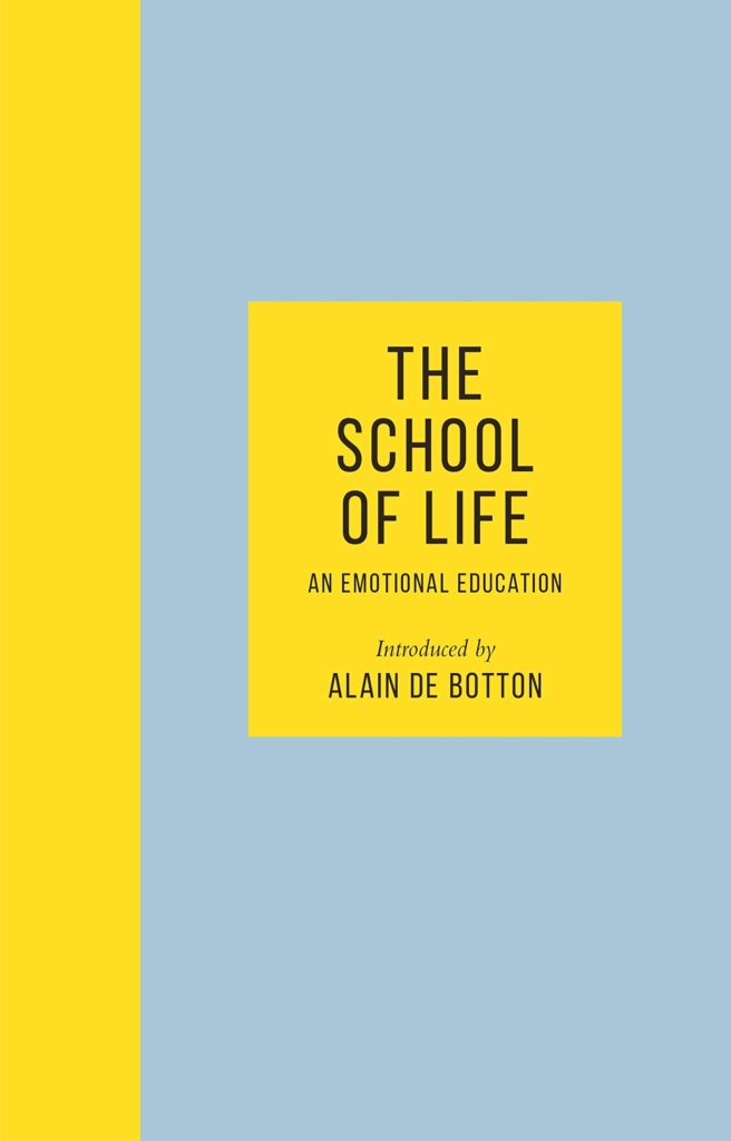 The School of Life by Alain de Botton in the top 5 Books for Christmas 2019